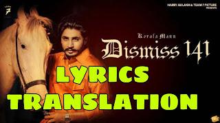 Dismiss 141 Lyrics Meaning/Translation in Hindi– Korala Maan