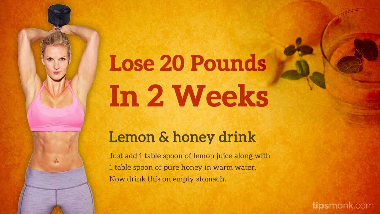 How to lose 20 pounds in 2 weeks - weight loss tips - Tipsmonk