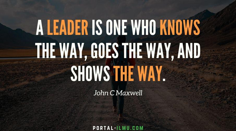 Kata Kata Bijak Tentang Kepemimpinan Dari John C Maxwell Portal Ilmu Com