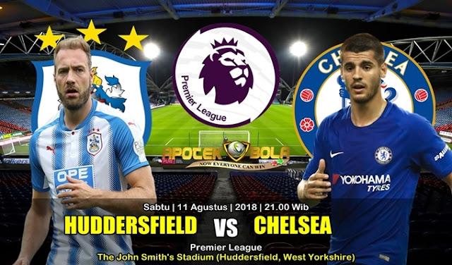 Prediksi Huddersfield Town Vs Chelsea 11 Agustus 2018