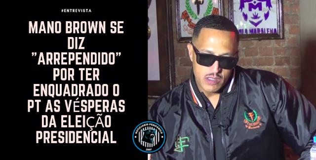 """Mano Brown se diz """"arrependido"""" por ter enquadrado o PT as vésperas da eleição presidencial"""