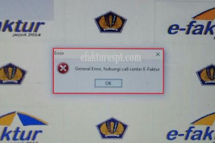 e-Faktur General Error, Hubungi Call Center e-Faktur