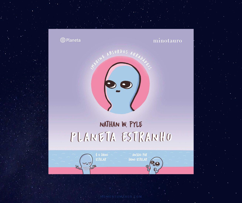 Resenha: Planeta Estranho, de Nathan W. Pyle