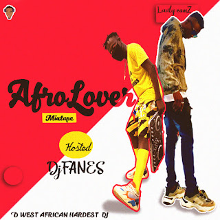 Mixtape: Afro Lover Loudy Eamz Ft Djfanes (Mix)