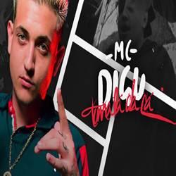 Baixar Música Toma Lá dá Cá - MC Digu Mp3