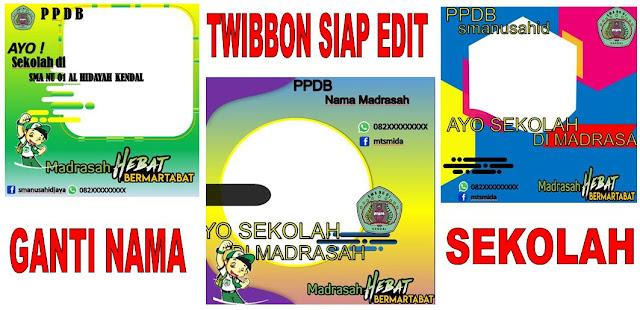 Twiibbon PPDB Siap Ganti Nama Sekolah Dengan Power Point