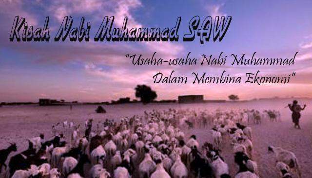 Usaha-usaha Nabi Muhammad SAW Dalam Membina Ekonomi