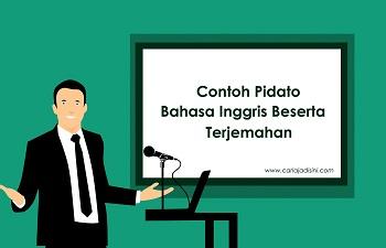 contoh pidato bahasa inggris beserta terjemahan
