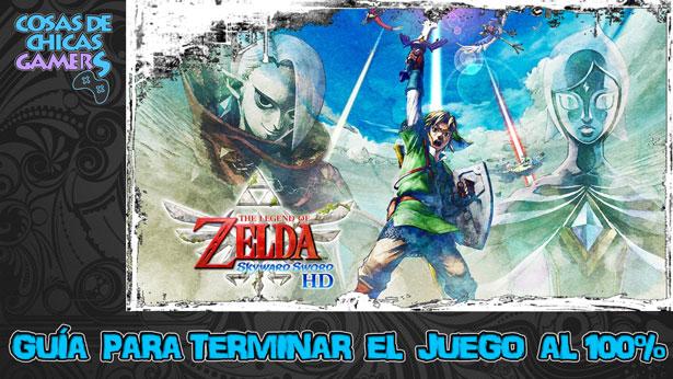 Guía The Legend of Zelda Skyward Sword HD para completar el juego al 100%