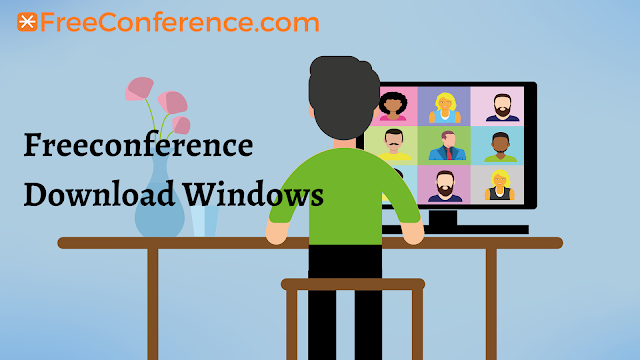 Freeconference Download Windows