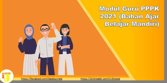 Modul Guru PPPK 2021 (Bahan Ajar Belajar Mandiri) Lengkap