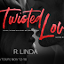 Blog Tour - Twisted Love by R. Linda
