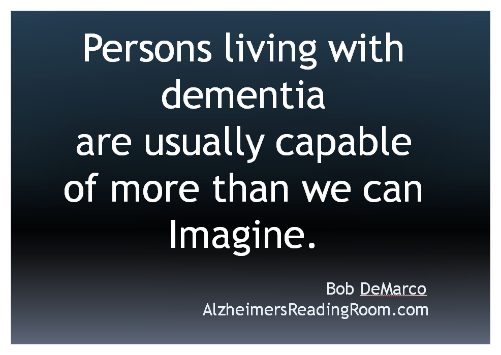 Quote What is you were the person living with dementia
