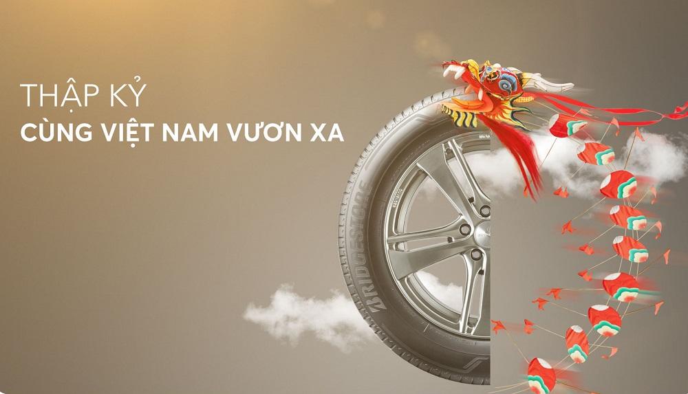 """Bridgestone - """"Thập kỷ cùng Việt Nam vươn xa"""""""