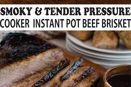 SMOKY & TENDER PRESSURE COOKER  INSTANT POT BEEF BRISKET