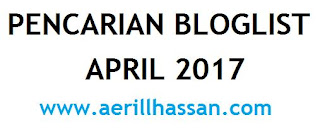 PENCARIAN BLOGLIST APRIL 2017 BY WWW.AERILLHASSAN.COM