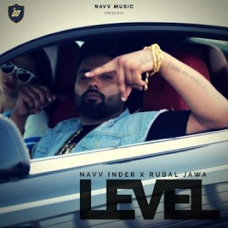 Level - Navv Inder Mp3 Download