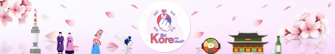Biri Kore mi dedi? ...
