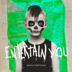 Baixar Musica Entertain You - Within Temptation Mp3