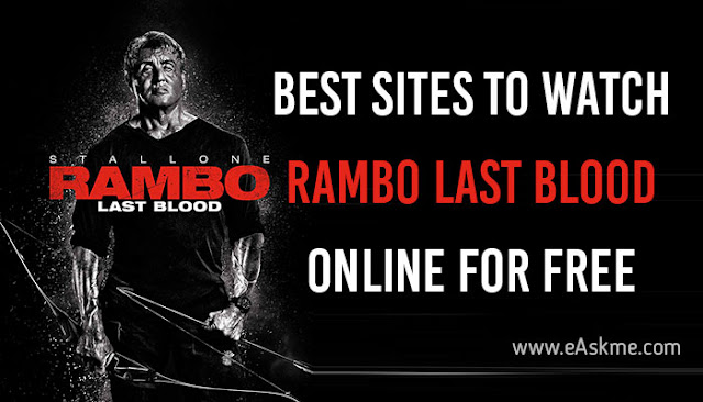 Best Sites to Watch Rambo Last Blood: eAskme