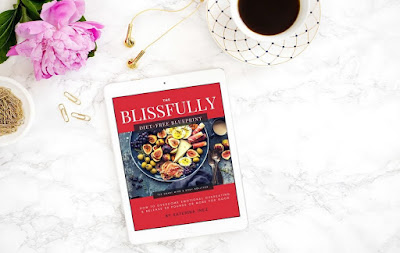 The Blissfully Diet-Free Blueprint | The natural way to overcome emotional overeating, transform your relationship with food, and lose 50, 70, 100 pounds, or more.