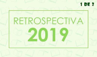 Retrospectiva 2019 - 1 de 2