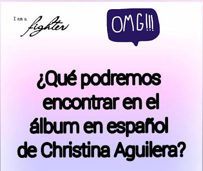 Que podremos encontrar en el álbum en español de Xtina