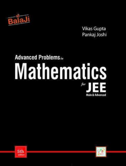 JEE Advanced Problems in Mathematics Solutions : For IIT/JEE Exam