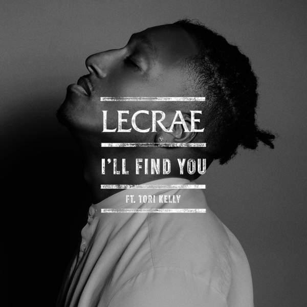 Lecrae - I'll Find You (feat. Tori Kelly) - Single Cover