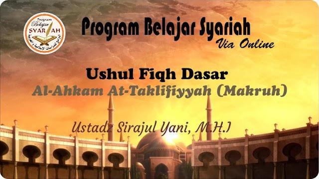 Al Ahkam At Taklifiyyah (Al Makruh) 04