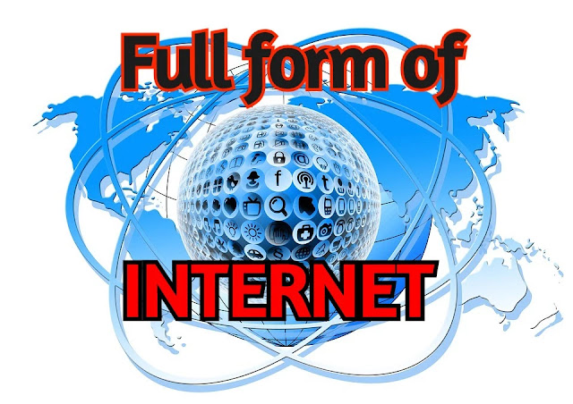 What is the full form of Internet?