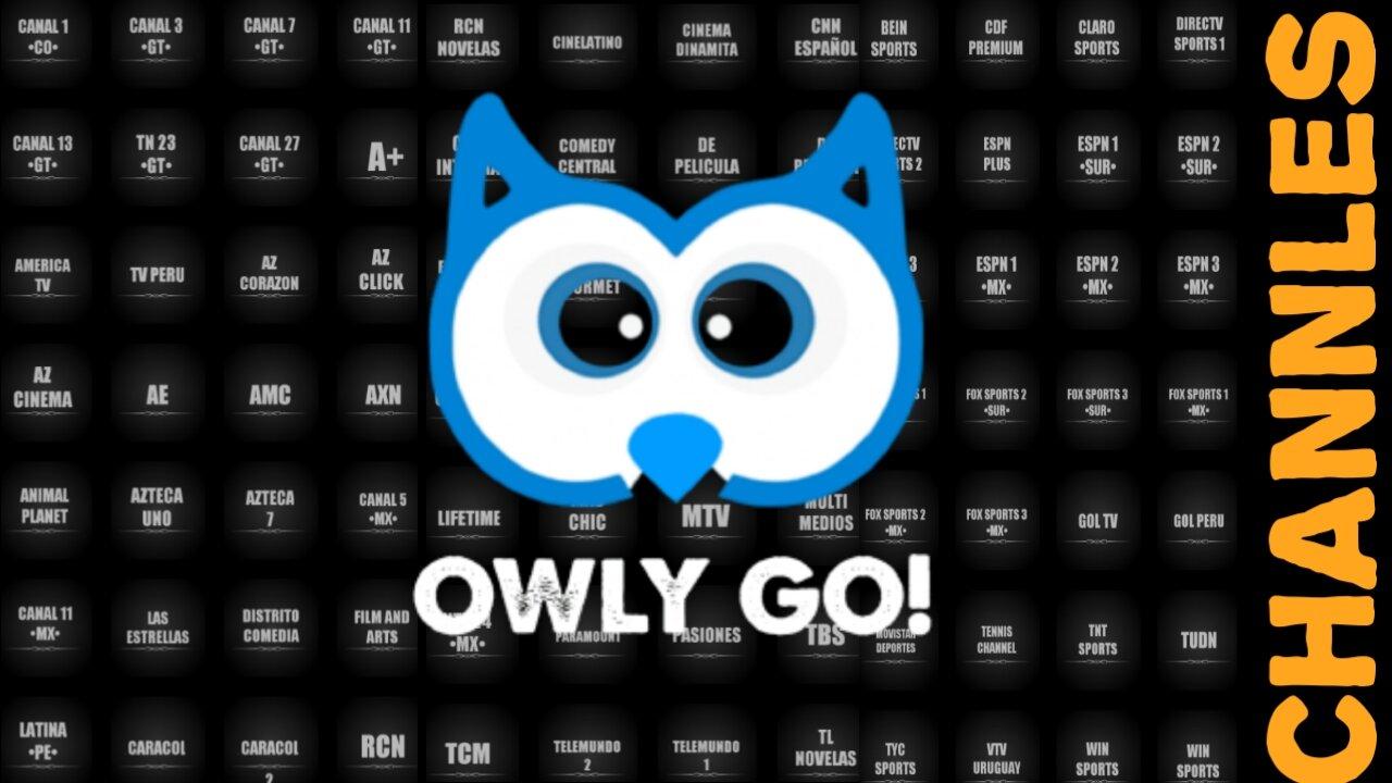 شاهد القنوات اللاتينية من مصدرها بشكل كامل ومجاني تطبيق حصري/Owly-Go