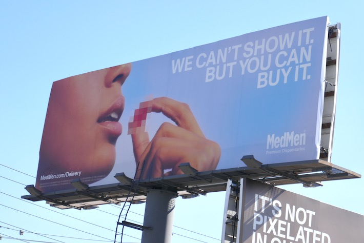 cant show it MedMen cannabis billboard