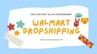 Walmart dropshipping