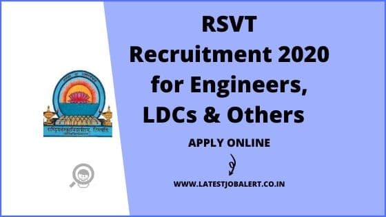 RSVT Recruitment 2020 for Engineers, LDCs & Other Post online form |Apply online