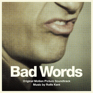 Bad Words Faixa - Bad Words Música - Bad Words Trilha sonora - Bad Words Instrumental