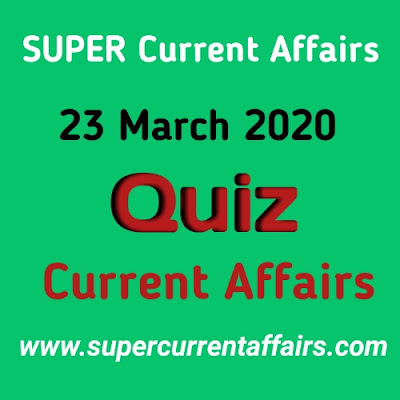 Current Affairs Quiz in Hindi - 23 March 2020