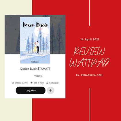 """Kisah """"Dosen Bucin"""" yang tidak boleh dilewatkan oleh pecinta wattpad, ranking 1 di cerita humor"""