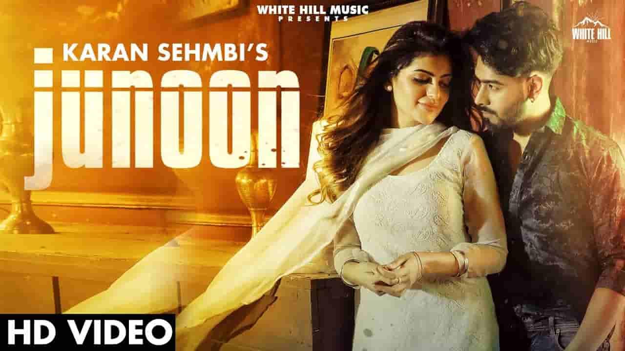 Junoon lyrics Karan Sehmbi Punjabi Song