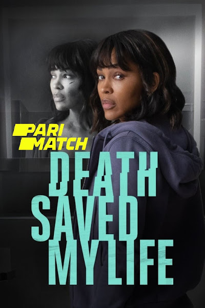 Death Saved My Life 2021 Dual Audio Hindi [Fan Dubbed] 720p HDRip