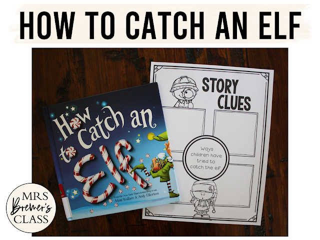 How to Catch an Elf book study Christmas literacy unit with Common Core aligned companion activities and a craftivity for K-1