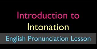 فيديو تعليمى قصير لتعليم نطق اللغة الانجليزية ( قواعد النطق والتنغيم) Intonation