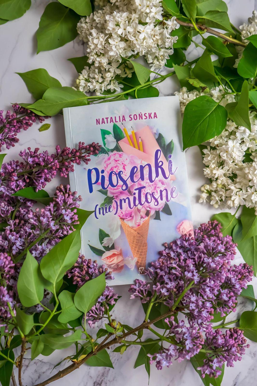 Piosenki Nie miłosne natalia skońska recenzja opinia gdzie kupić czy fajna czytanie ksiązki polecane na lato dla kobiet młodzieżowe powieści romantyczne
