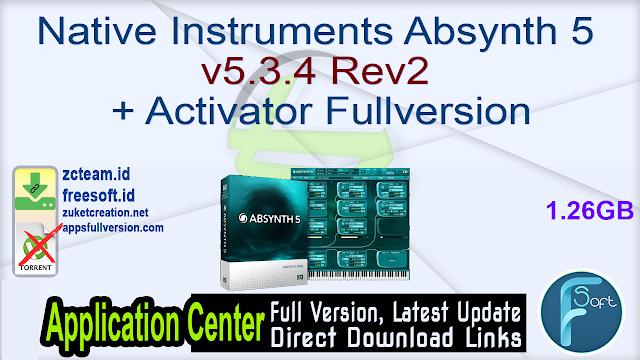 Native Instruments Absynth 5 v5.3.4 Rev2 + Activator Fullversion