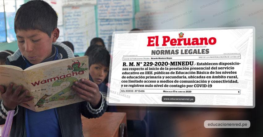 MINEDU dispone el inicio de clases presenciales desde el 1 de Julio en zonas rurales con menor índice de casos de Coronavirus (R. M. N° 229-2020-MINEDU)