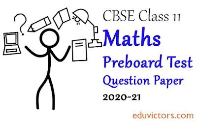 Class 11 Maths Standard CBSE Preboard Sample Question Paper (Set-1) 2020-21 (#eduvictors)(#class11Maths)(#cbse2020_21)