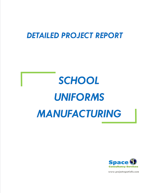 Project Report on School Uniforms Manufacturing