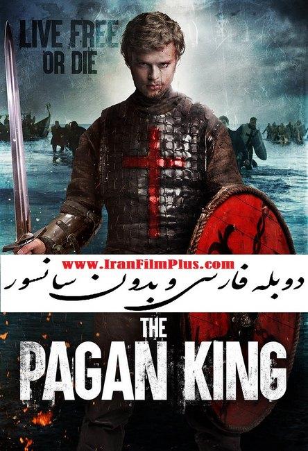 فیلم دوبله: پادشاه پاگان 2018 The Pagan King