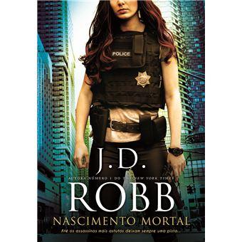 Nascimento Mortal, de J. D. Robb