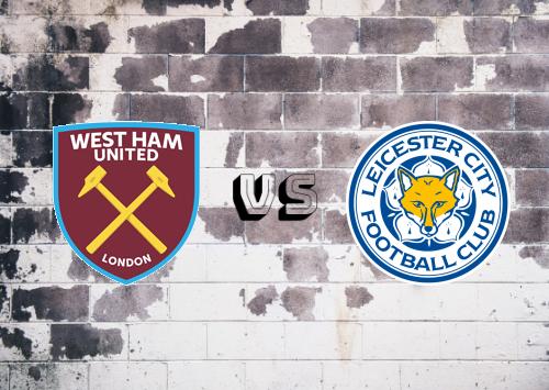 West Ham United vs Leicester City  Resumen